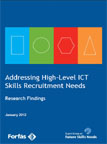 Download Addressing High–Level ICT Skills Recruitment Needs: Research Findings  (pdf format)